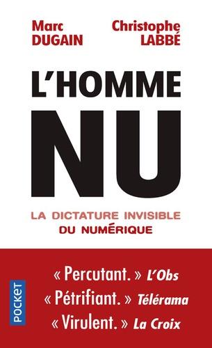 L'homme nu. La dictature invisible du numérique