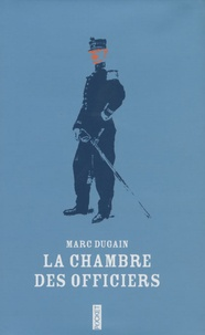 High Quality Marc Dugain   La Chambre Des Officiers   Edition Spéciale.