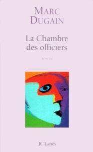 Marc Dugain   La Chambre Des Officiers.
