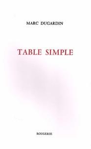 Marc Dugardin - Table simple.