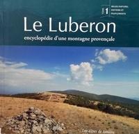 Marc Dumas - Le Luberon - Encyclopédie d'une montagne provençale Tome 1, Milieu naturel, histoire et peuplements.
