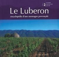Marc Dumas - Le Luberon - Encyclopédie d'une montagne provençale Tome 2, Economie, architecture, culture.