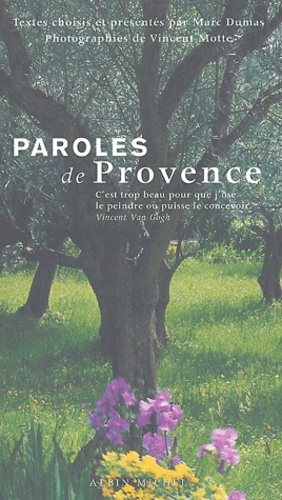 Marc Dumas et Vincent Motte - Paroles de Provence.