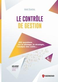 Télécharger le format ebook txt Le contrôle de gestion  - 200 questions sur le pilotage, la stratégie, l'analyse des coûts... 9782378908324 par Marc Duménil PDB ePub CHM