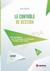 Marc Duménil - Le contrôle de gestion - 200 questions sur le pilotage, la stratégie, l'analyse des coûts....