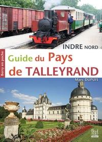 Marc Dupuis - Guide du Pays de Talleyrand - Indre nord.