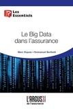 Marc Dupuis et Emmanuel Berthelé - Le Big Data dans l'assurance.