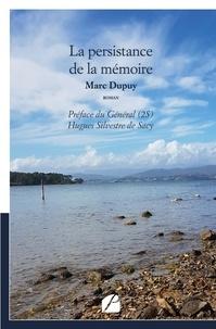 Téléchargement gratuit du magazine ebook pdf La persistance de la mémoire (Litterature Francaise) PDB iBook par Marc Dupuy