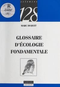 Marc Duquet et Jean-Marc Thiollay - Glossaire d'écologie fondamentale.
