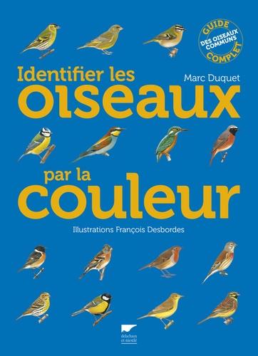 Marc Duquet - Identifier les oiseaux par la couleur.