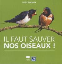 Il faut sauver nos oiseaux ! - Marc Duquet pdf epub