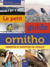 Marc Duquet - Le petit guide ornitho - Observer et identifier les oiseaux.
