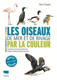 Marc Duquet - Les oiseaux de mer et de rivage par la couleur.