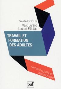 Marc Durand et Laurent Filliettaz - Travail et formation des adultes.