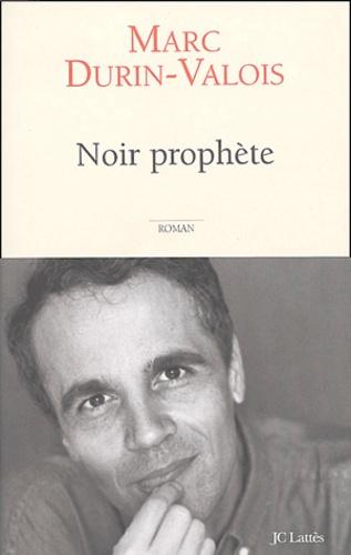Noir prophète