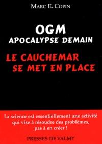 Marc-E Copin - OGM Apocalypse demain - Le cauchemar se met en place.
