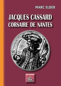 Histoiresdenlire.be Jacques Cassard, corsaire de Nantes Image