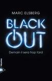 Marc Elsberg - Black-out - Demain il sera trop tard.