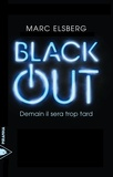 Marc Elsberg et Pierre Malherbet - Black-out - Demain il sera trop tard.