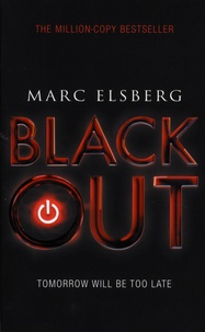 Marc Elsberg - Blackout - Tomorrow Will Be Too Late.
