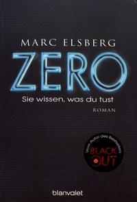 Marc Elsberg - Zero - Sie wissen, was du tust.