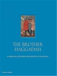 Marc Epstein - The brother Haggadah.