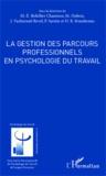 Marc-Eric Bobillier Chaumon et Michel Dubois - La gestion des parcours professionnels en psychologie du travail.