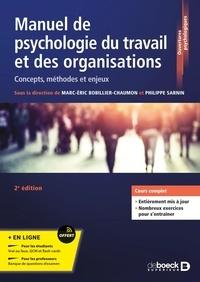 Marc-Eric Bobillier Chaumon et Philippe Sarnin - Manuel de psychologie du travail et des organisations - Concepts, méthodes et enjeux.