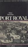 Marc Escholier - Port-Royal.