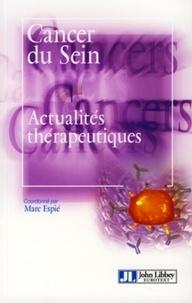 Marc Espié - Cancers du sein, Actualités thérapeutiques.