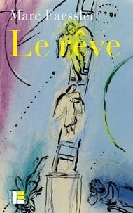 """Marc Faessler - Le rêve - L'""""autre scène"""" du livre de la Genèse."""