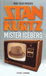 Marc Falvo - Mister Iceberg.