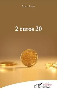 Télécharger le livre audio en anglais 2 euros 20 par Marc Fayet in French
