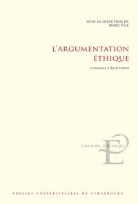 L'argumentation éthique- Hommage à René Heyer - Marc Feix |