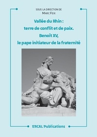 Vallée du Rhin, terre de conflit et de paix - BenoîtXV, le pape initiateur de la fraternité.pdf