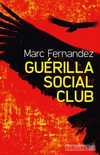 Marc Fernandez - Guérilla Social Club.