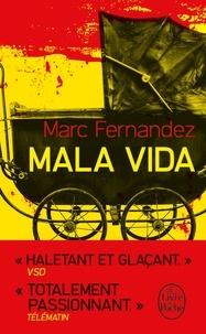 Marc Fernandez - Mala vida.
