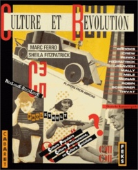Marc Ferro et Sheila Fitzpatrick - Culture et révolution.