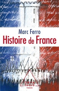 Marc Ferro - Histoire de France - Le roman de la nation.
