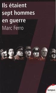 Histoiresdenlire.be Ils étaient sept hommes en guerre - 1918-1945 Histoire parallèle Image