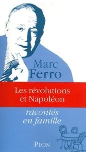 Marc Ferro - Les révolutions et Napoléon.