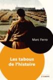Marc Ferro - Les tabous de l'histoire.
