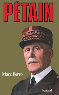Marc Ferro - Pétain.