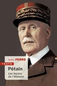 Marc Ferro - Pétain - Les leçons de l'histoire.