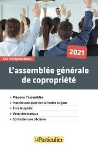 Marc Feuillée - L'assemblée générale de copropriété.