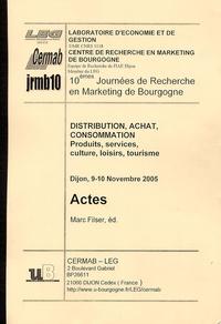 Marc Filser - Actes des 10e journées de Recherche en Marketing de Bourgogne - Distribution, achat, consommation.