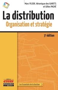 Marc Filser et Véronique Des Garets - La distribution - Organisation et stratégie.