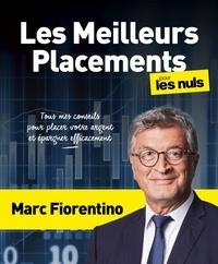 Marc Fiorentino - Les meilleurs placements pour les nuls.