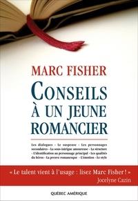 Marc Fisher - Conseils à un jeune romancier.