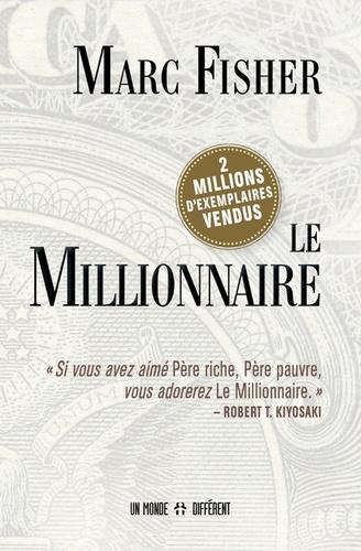 Marc Fisher - Le millionnaire.